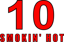 SCORE 10 SMOKIN' HOT